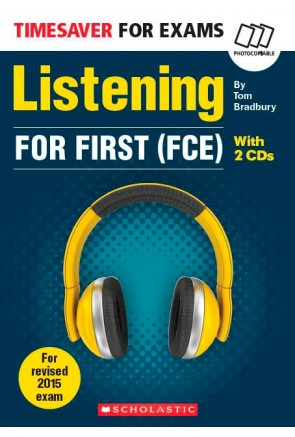 TIMESAVER FOR EXAMS: LISTENING FOR FIRST (FCE) + 2 CDs Audio