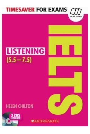 TIMESAVER FOR EXAMS: IELTS LISTENING + 3CDS (5,5-7,5 / Level B2-C1)