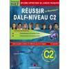 RÉUSSIR DALF C2 – LIVRE + CORRIGES + 4CD