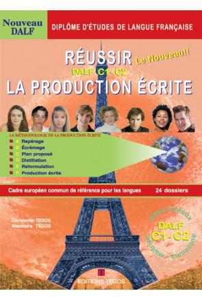 RÉUSSIR ECRITE DALF C1-C2 - LIVRE