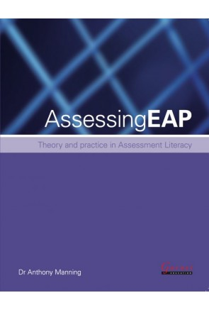 ASSESSING EAP: THEORY AND PRACTICE