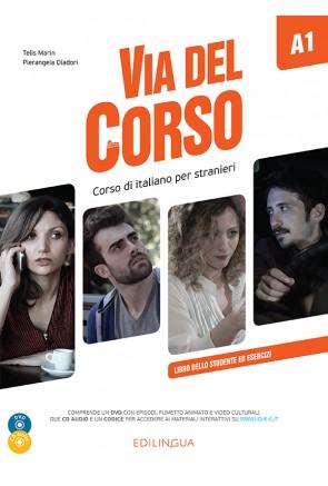 Via del Corso A1 - Libro dello studente ed esercizi (+2CD audio +DVD Video)