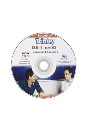 Succeed in Trinity-ISE II - B2 - Liste&Speaking - CD