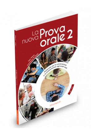 LA NUOVA PROVA ORALE 2 (B2-C2)